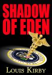 Shadow of Eden by Louis Kirby