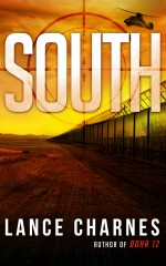 Thriller of the Week – SOUTH by Lance Charnes