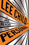PERSONAL by Lee Child — Reviews for Writers